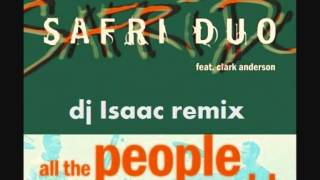 Safri Duo - all the people in the world (DJ Isaac remix)