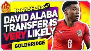 Alaba Transfer Possible! Telles Blow? Man Utd News Now