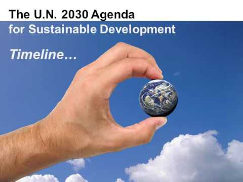 The U.N. Agenda 2030 for Sustainable Development - Exposed