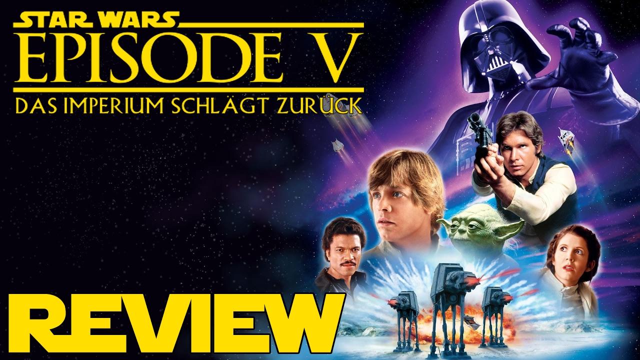 Star Wars Episode 5 Das Imperium Schlagt Zuruck Review Youtube