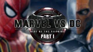 Marvel vs. DC - Rise Of The Villains | PART I
