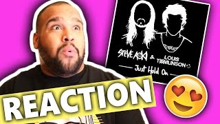 Steve Aoki & Louis Tomlinson - Just Hold On [REACTION]
