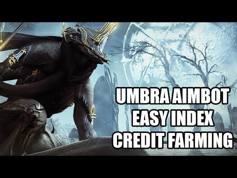 Warframe Excalibur Umbra Aimbot?  Easy Index Credit Farm