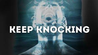 Keep Knocking - Motivational video