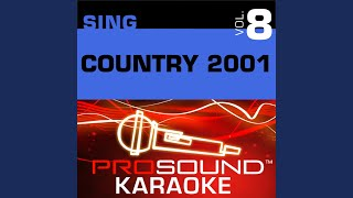 I Could Not Ask For More (Karaoke Instrumental Track) (In the Style of Sara Evans)