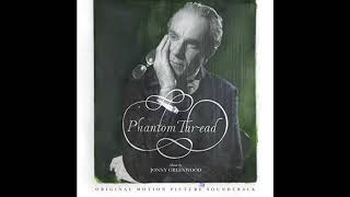 Jonny Greenwood Phantom Thread III