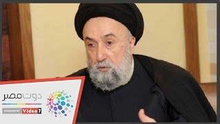 عضو مجلس حكماء المسلمين: الأديان لا تدعو للعصبية