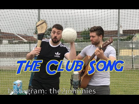 The 2 Johnnies - The Club Song