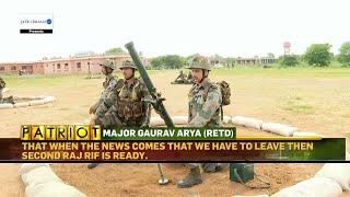 The 2 Rajputana Rifles Diary | Patriot With Maj Gaurav Arya (Retd)