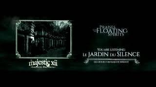 Majestic XII - Praise 4: Le Jardin du Silence