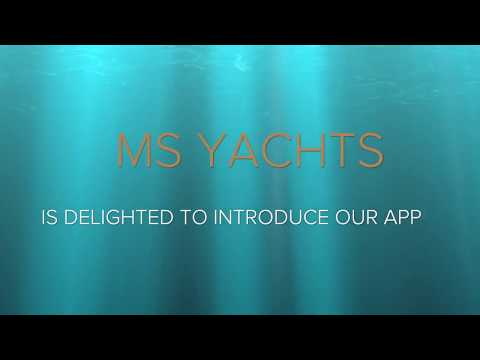 MS YACHTS - App Presentation (To rent a yacht)