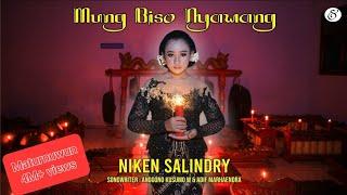Download Mung Biso Nyawang - Niken Salindry [OFFICIAL]