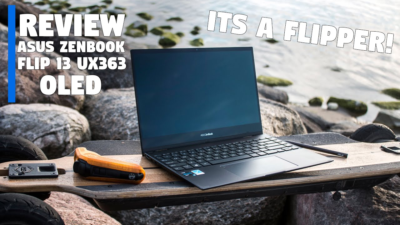 """The ASUS ZenBook FLIP 13"""" UX363 Review by Tanel"""