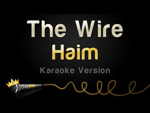 Haim - The Wire (Karaoke Version)