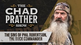 The Sins of Phil Robertson, the Duck Commander | Ep 34
