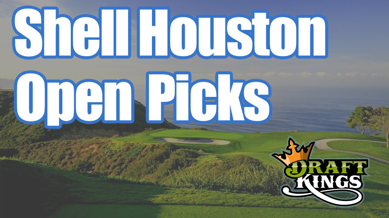 Draftkings Shell Houston Open Picks