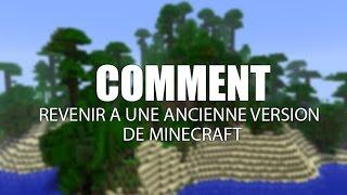 Repasser à une version antérieure Minecraft