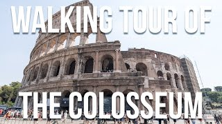 Walking Tour of the Colosseum |  Rome, Italy 🇮🇹