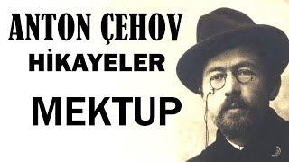 """Mektup"" Anton Çehov Hikayeler sesli kitap tek parça seslendiren: Akın ALTAN"