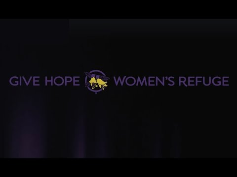 Give Hope to Women's Refuge