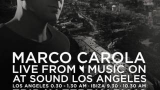 MARCO CAROLA MUSIC ON LIVE FROM LA - 10-02-2017