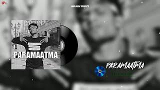 PARAMAATMA :- ADITYA THAKUR (Official Audio) New Rap Song 2021   Delhi 44 Album   Aadi Music
