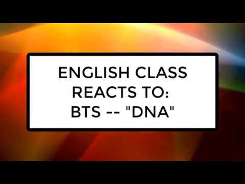 ENGLISH CLASS REACTS TO BTS (방탄소년단) 'DNA' MV