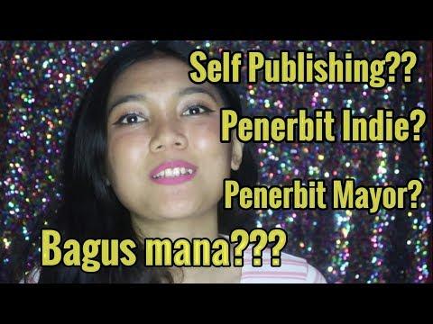Bedanya Self Publishing, Penerbit Indie Dan Penerbit Mayor