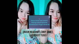 Download Unduk Ngadau- LENNY JAMES (cover by Yugo)