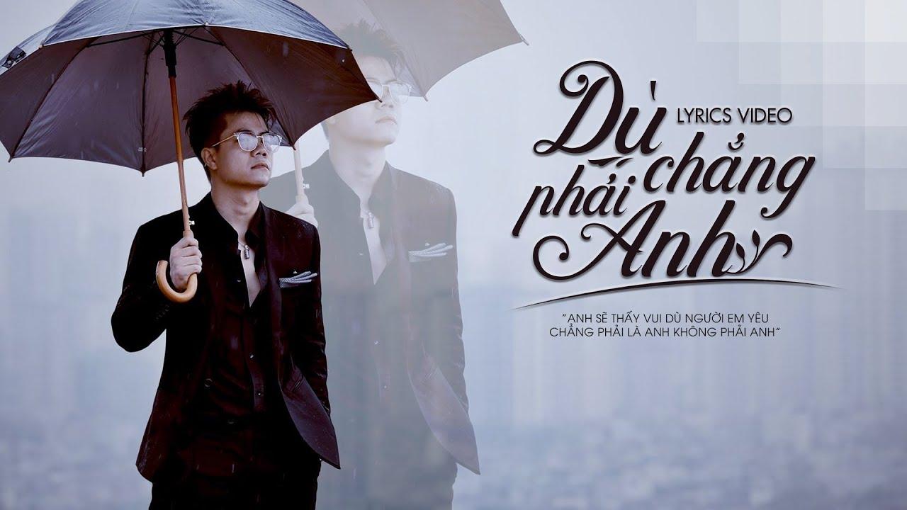 [Lyrics Video] Dù Chẳng Phải Anh – Đinh Mạnh Ninh #DCPA