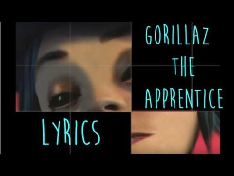 Gorillaz - The Apprentice [LYRIC VIDEO]