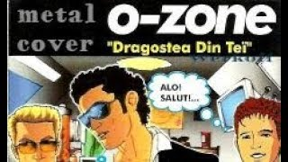 Werkoff - O-Zone - Dragostea Din Tei metal cover bandhub