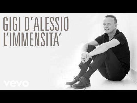Gigi D'Alessio - L'immensità - Sanremo 2017 (Audio)
