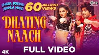 Dhating Naach Full Video - Phata Poster Nikhla Hero I Shahid & Nargis | Nakash Aziz, Neha Kakkad