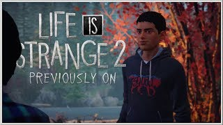 LIFE IS STRANGE 2 - Previously On Life Is Strange 2 - Episode 1-2 2019 (PC, PS4 & XB1) HD