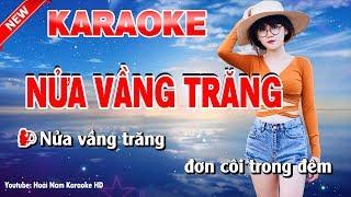 Karaoke Nửa Vầng Trăng - nua vang trang karaoke nhac song
