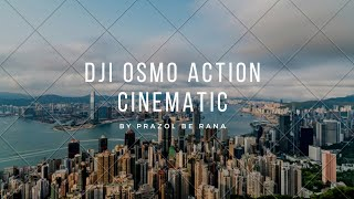 DJI OSMO Action | Cinematic |