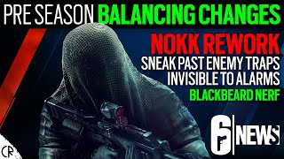 Nokk Rework - Pre Season Balance Changes - Crimson Heist - 6News - Rainbow Six Siege
