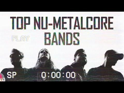 TOP NU-METALCORE BANDS [NEW SCHOOL]