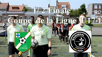 demi finale coupe de la ligue U17 ic croix -  wasquehal football