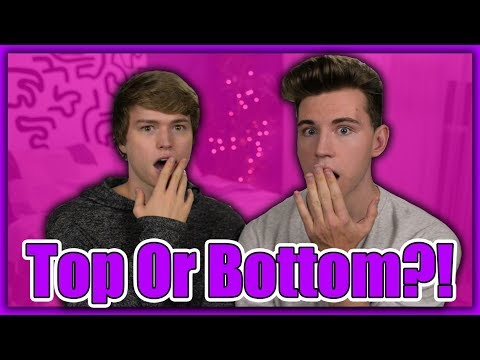 Top or Bottom?! | Austin and Patrick