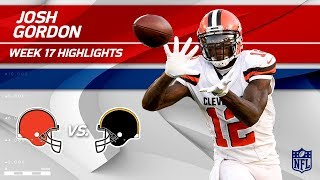 Josh Gordon's Great Game w/ 4 Grabs & 115 Yards! | Browns vs. Steelers | Wk 17 Player Highlights