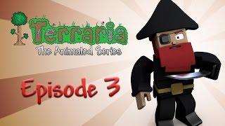 Terraria: The Animated Series - Episode 3