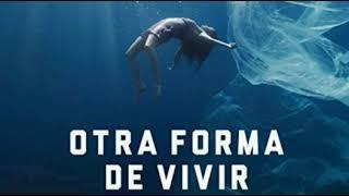 Otra forma de Vivir / Estrella Damm 2019