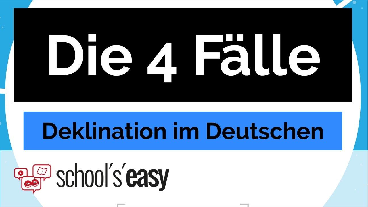 Deklination Die 4 Fälle Im Deutschen Youtube