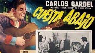 CUESTA ABAJO - 1934 - CARLOS GARDEL
