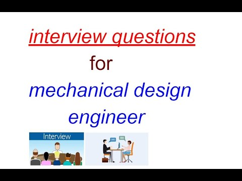 Interview Questions For Mechanical Design Engineer Interview Questions Interview Mechanical Youtube