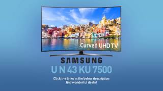 SAMSUNG UN43KU7500 ( KU7500 ) Curved 4K UHD TV // SPECS TV REVIEW