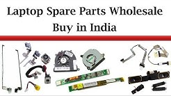 Laptop Spare Parts Wholesale - Lowest Price