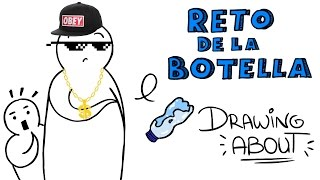 EL RETO DE LA BOTELLA | Drawing About